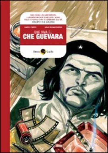 Que viva Che Guevara - Marco Rizzo |