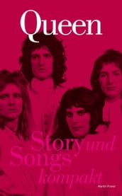 Queen: Story und Songs Kompakt
