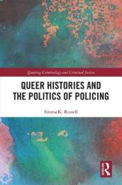 Queer Histories and the Politics of Policing