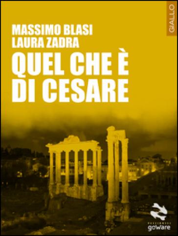 Quel che è di Cesare - Massimo Blasi |