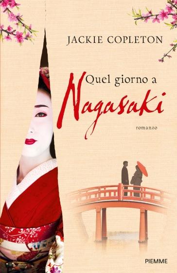 Quel giorno a Nagasaki - Jackie Copleton |