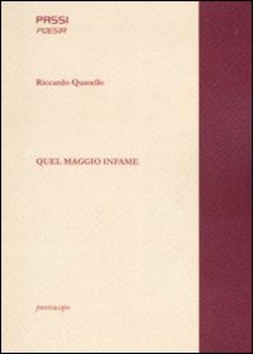 Quel maggio infame - Riccardo Quarello  