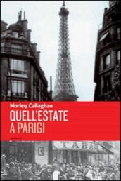 Quell estate a Parigi