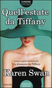 Quell'estate da Tiffany