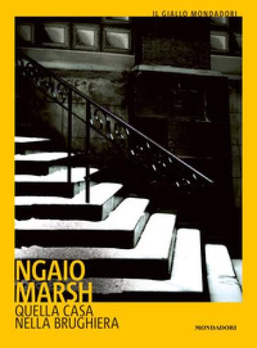 Quella casa nella brughiera - Ngaio Marsh  