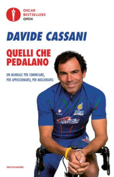 Quelli che pedalano - Davide Cassani |