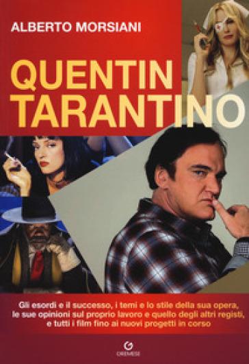 Quentin Tarantino - Alberto Morsiani | Jonathanterrington.com