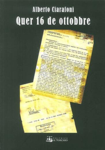 Quer 16 de ottobre - Alberto Ciarafoni pdf epub