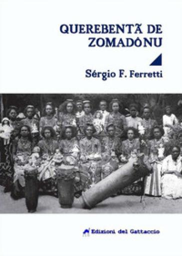 Querebenta de Zomadonu - Sérgio Ferretti |