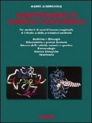 Questionario di chimica e biochimica - Mario Alberghina |