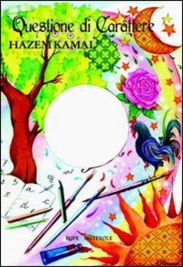 Questione di carattere - Hazem Kamal  