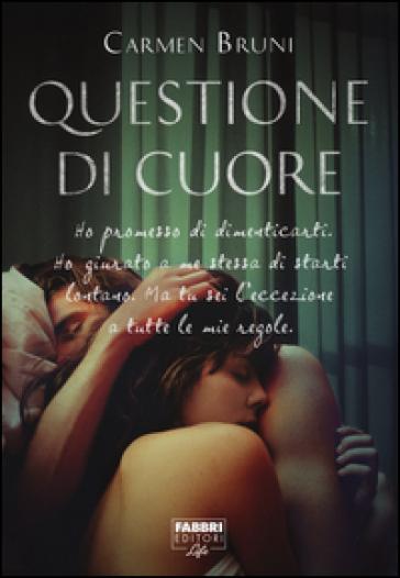 Questione di cuore - Carmen Bruni pdf epub