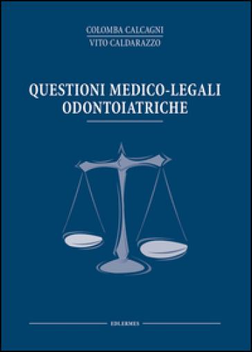 Questioni medico legali odontoiatriche