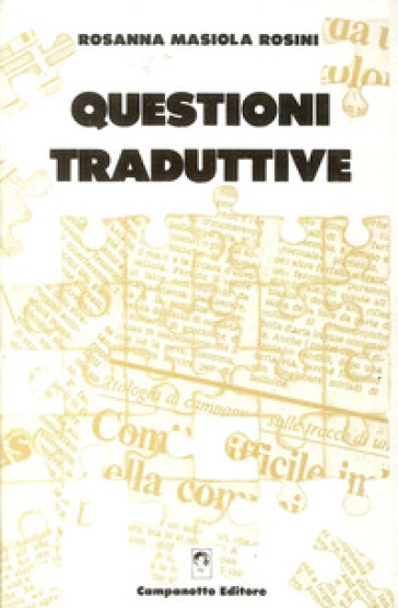 Questioni traduttive - Rosanna Masiola Rosini |