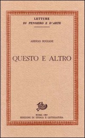 Questo e altro - Arrigo Bugiani  