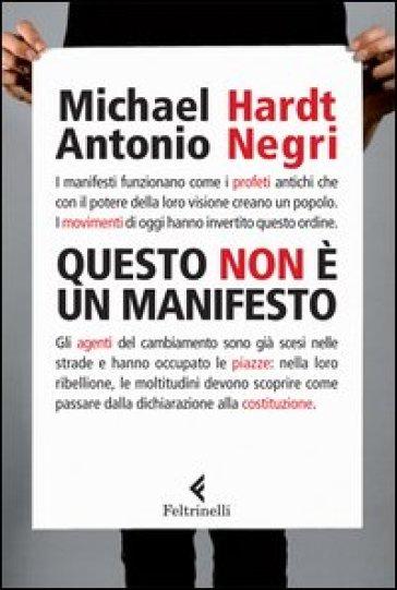 Questo non è un Manifesto - Michael Hardt  