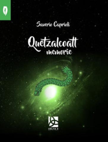 Quetzalcoatl - Saverio Caprioli   Kritjur.org