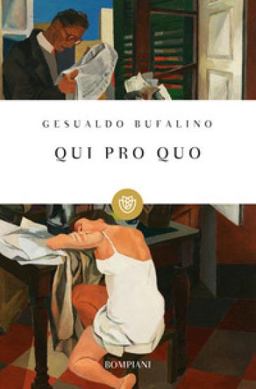 Qui pro quo - Gesualdo Bufalino |