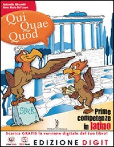 Qui quae quod. Vol. unico. Con vocabolario. Per la Scuola media. Con espansione online - Albonetti |