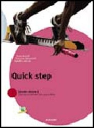 Quick step. Per le Scuole superiori