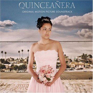 Quinceanera / o.s.t.