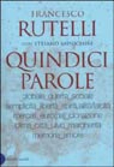Quindici parole - Francesco Rutelli   Kritjur.org
