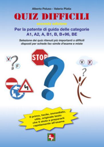 Quiz difficili per la patente di guida delle categorie A1, A2, A, B1, B, B+96, BE. Selezione dei quiz ritenuti più importanti o difficili...