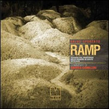 RAMP. Viaggio nel profondo delle miniere di zolfo siciliane - Salvo Sportato pdf epub