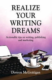 REALIZE YOUR WRITING DREAMS
