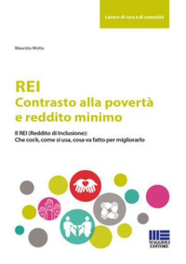 REI. Contrasto alla povertà e reddito minimo - Maurizio Motta |