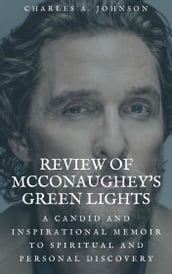 REVIEW OF MCCONAUGHEY S GREEN LIGHTS
