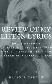 REVIEW OF MY LIFE IN LYRICS: