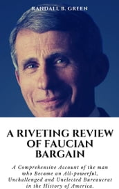 A RIVETING REVIEW OF FAUCIAN BARGAIN