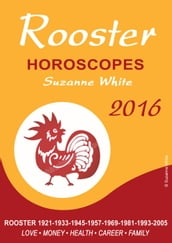 ROOSTER Horoscopes Suzanne White 2016