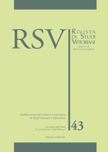 RSV. Rivista di studi vittoriani. 43. - F. Marroni | Rochesterscifianimecon.com