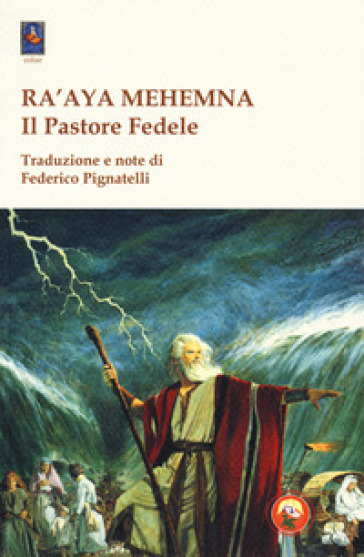 Ra'aya Mehemna. Il pastore fedele. I diciassette capitoli parassiti - F. Pignatelli | Kritjur.org
