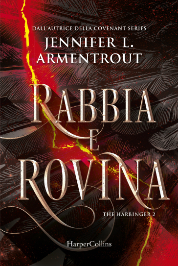 Rabbia e rovina. Harbinger series. 2.