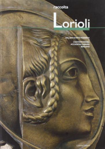 Raccolta Lorioli. Collezione permanente GAMeC - Vittorio Lorioli   Rochesterscifianimecon.com