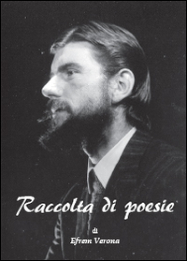 Raccolta di poesie - Efrem Verona   Kritjur.org