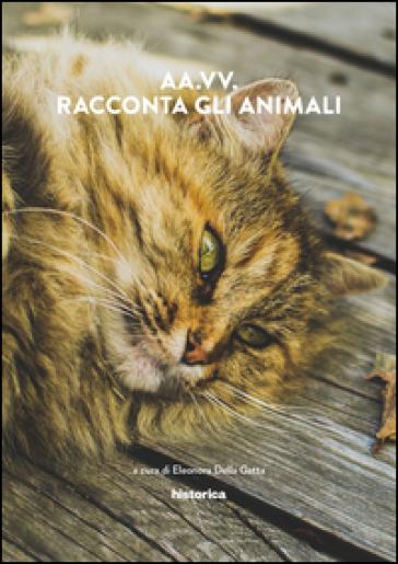 Racconta gli animali - E. Della Gatta |