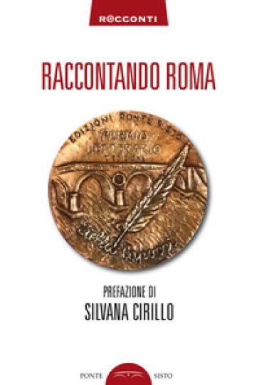Raccontando Roma - A. Vento | Kritjur.org