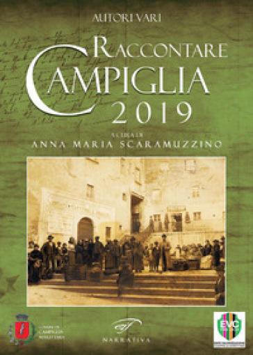 Raccontare Campiglia - A. M. Scaramuzzino | Kritjur.org
