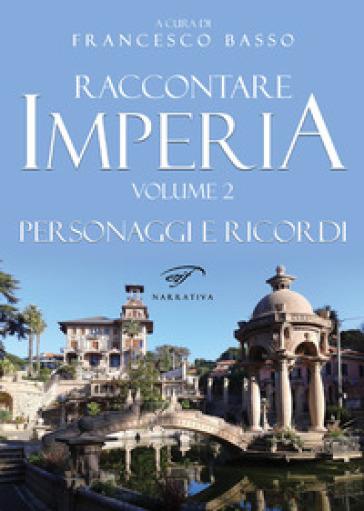 Raccontare Imperia. 2. - F. Basso | Jonathanterrington.com