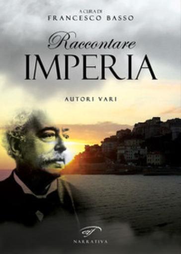 Raccontare Imperia - F. Basso |