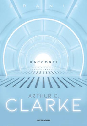Racconti - Arthur Charles Clarke | Thecosgala.com