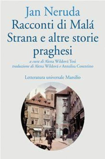 Racconti di Mala Strana e altre storie praghesi - Jan Neruda | Kritjur.org