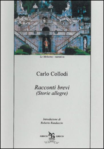 Racconti brevi. Storie allegre - Carlo Collodi | Kritjur.org