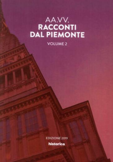 Racconti dal Piemonte. 2. - Andrea Amata |
