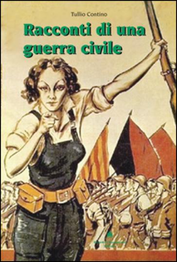 Racconti di una guerra civile - Tullio Contino pdf epub