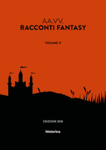 Racconti fantasy. 2.